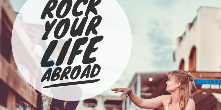Willkommen zum Rock Your Life Abroad Podcast